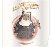 Nunchucking Nunchuck Poster