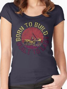 Born to Build  Women's Fitted Scoop T-Shirt