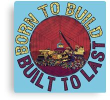 Born to Build (light blue) Canvas Print