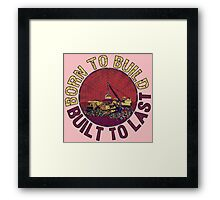 Born to Build (pink) Framed Print