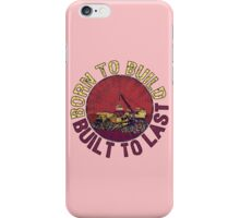 Born to Build (pink) iPhone Case/Skin