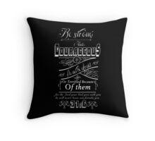 Deuteronomy 31:6 Throw Pillow