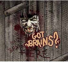 Zombie - Got Brains? Photographic Print