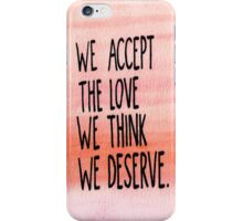 The Perks Of Being A WallFlower Quote iPhone Case/Skin