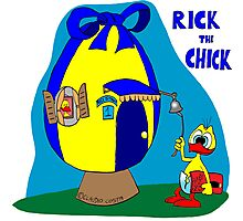 """Rick the chick """"HOME, SWEET HOME"""" Photographic Print"""