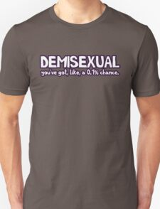 Demisexual T-Shirt