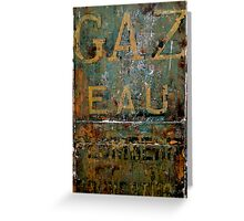 Gaz Eau Greeting Card