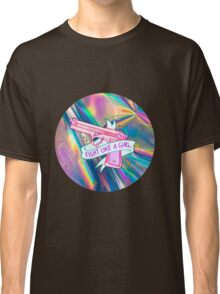"""Holographic """"fight like a girl"""" Classic T-Shirt"""
