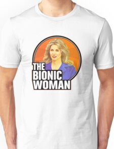 Bionic Woman Unisex T-Shirt