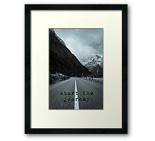 Start the Journey Framed Print