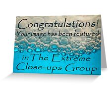 entry for extreme close-up banner challenge Greeting Card