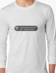 Achievement Unlocked - 20G Left the house Long Sleeve T-Shirt