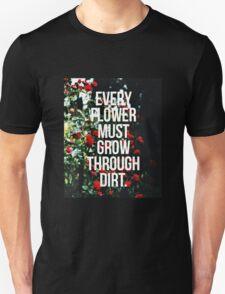 Motivational Life Quote Unisex T-Shirt