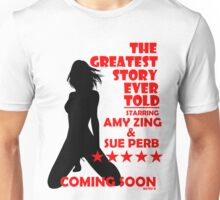 The Greatest Story Ever Told Unisex T-Shirt