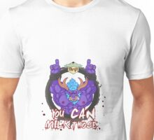 Alistar - you can milk those Unisex T-Shirt
