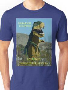 Dinasour Country, Drumheller Alberta Unisex T-Shirt