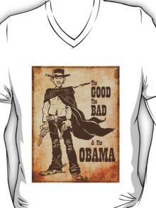 The Good, The Bad & The Obama T-Shirt