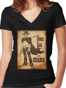 The Good, The Bad & The Obama Women's Fitted V-Neck T-Shirt