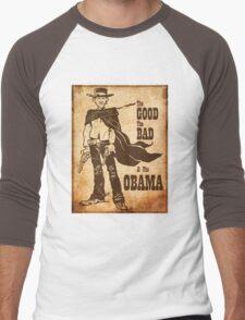 The Good, The Bad & The Obama Men's Baseball ¾ T-Shirt