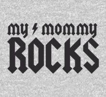 MY MOMMY ROCK Kids Tee