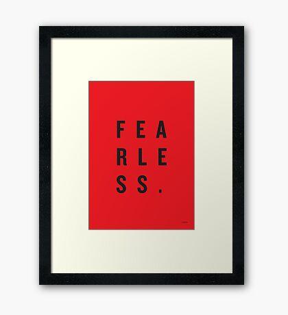 FEAR LESS. Framed Print