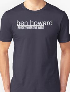 Ben Howard I Forget T-Shirt
