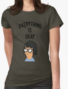 EVERYTHING IS OKAY! Womens Fitted T-Shirt