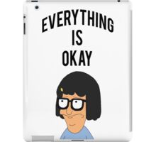 EVERYTHING IS OKAY! iPad Case/Skin