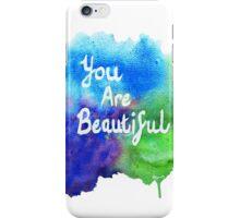 You Are Beautiful Watercolor Splash iPhone Case/Skin