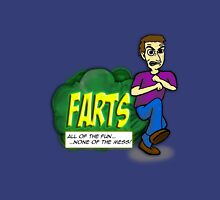 Farts - All the Fun.....None of the Mess! 2 Unisex T-Shirt