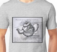 Drinking tea with me? Unisex T-Shirt