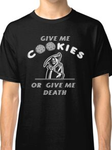 Give me cookies.. Classic T-Shirt