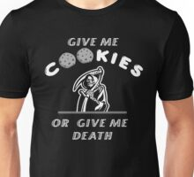 Give me cookies.. Unisex T-Shirt
