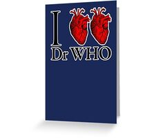 I Heart Heart Dr Who (v.2) Greeting Card