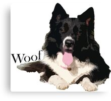 Woof - Border Collie Canvas Print