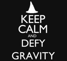 Keep Calm And Defy Gravity - Tshirts & Hoodies by elegantarts