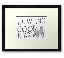 Howling good reads  Framed Print