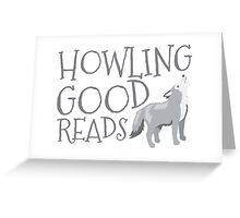 Howling good reads  Greeting Card
