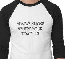 Always know where your Towel is - Light Men's Baseball ¾ T-Shirt