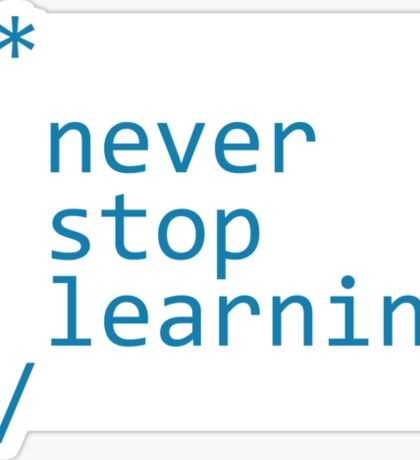 Never stop learning - code Sticker