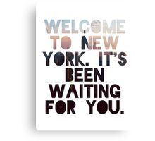 Welcome To New York- Taylor Swift Canvas Print