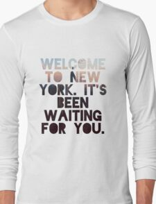 Welcome To New York- Taylor Swift Long Sleeve T-Shirt