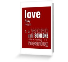 LOVE Defined Greeting Card