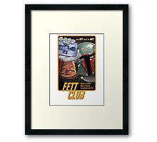 Fett Club (Orig.) Framed Print