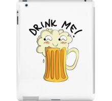 Drink me! || Beer. iPad Case/Skin