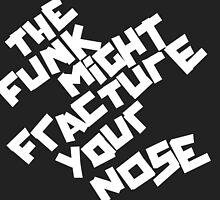 THE FUNK MIGHT FRACTURE YOUR NOSE (Arctic Monkeys) by JamieSandhu