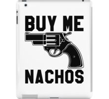Buy Me Nachos iPad Case/Skin