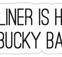 """"""" Eyeliner is hard, ask Bucky Barnes """"  Sticker"""