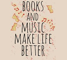 books and music make life better #3 Womens Fitted T-Shirt