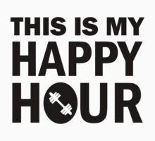 THIS IS MY HAPPY HOUR by Orphansdesigns